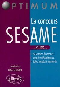 Le concours SESAME - Didier Guillard - Livre