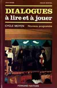 Dialogues à lire et à jouer CM - Jean Barbe - Livre