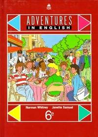 Adventures in English 6e. Manuel - Norman Whitney - Livre