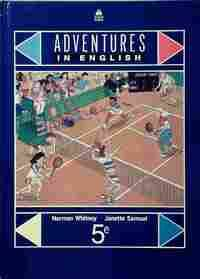 Adventures in English 5e. Manuel - Norman Whitney - Livre