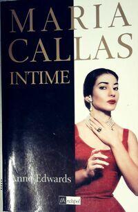 Maria Callas intime - Anne Edwards - Livre