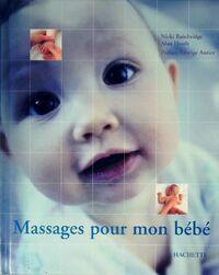Massages pour mon bébé - Nicki Bainbridge - Livre