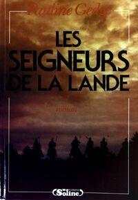 Les seigneurs de la lande - Pauline Gedge - Livre