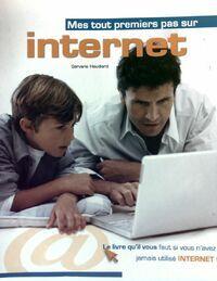 Mes tout premiers pas sur Internet - Servane Heudiard - Livre