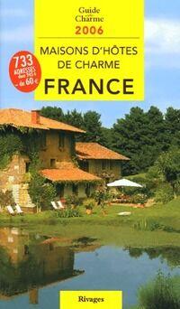 Maisons d'hôtes de charme en France 2006 - Tatiana Gamaleeff - Livre