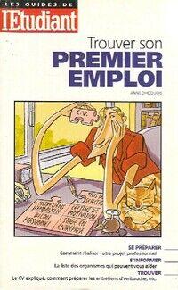 Trouver son premier emploi - Anne Dhoquois - Livre
