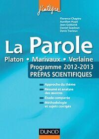 La Parole. Prépas scientifiques. Programme 2012-2013 - Florence Chapiro - Livre