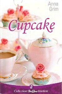 Cupcake - Anna Grim - Livre