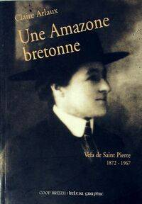 Une Amazone Bretonne - Claire Arlaux - Livre
