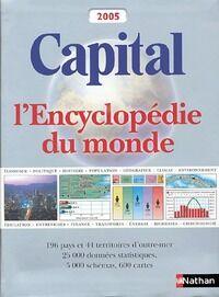 Capital. Encyclopédie du monde 2005 - Andrew Heritage - Livre