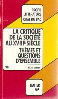 La critique de la société au XVIIIe siècle - Hélène Sabbah - Livre