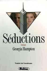 Séductions - Georgia Hampton - Livre