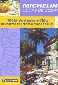 1000 hôtels et maisons d'hôte de charme en France à moins de 80 euros 2003 - Collectif - Livre