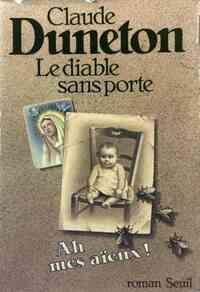 Le diable sans porte Tome 1 : Ah, mes aïeux ! - Claude Pagliano - Livre