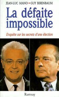 La défaite impossible - Jean-Luc Mano - Livre