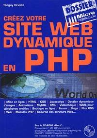 Créez votre site Web dynamique en PHP - Tanguy Pruvot - Livre