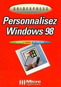 Personnaliser Windows 98 - Wolfram Gieseke - Livre