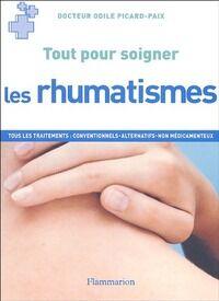 Tout pour soigner les rhumatismes - Odile Picard-Paix - Livre