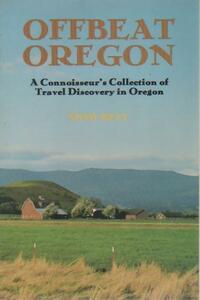 Oregon Offbeat Oregon - Mimi Bell - Livre