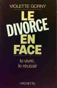 Le divorce en face - Violette Gorny - Livre
