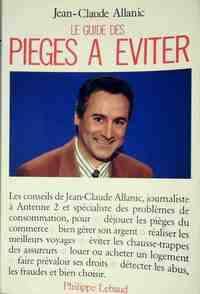 Le guide des pièges à éviter - Jean-Claude Allanic - Livre