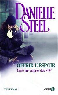 Offrir l'espoir - Danielle Steel - Livre