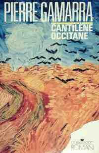 Cantilène occitane - Pierre Gamarra - Livre