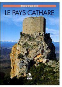 Le pays Cathare - Michèle Aué - Livre
