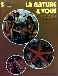 Biologie 5e. La nature & vous - Christian Bock - Livre