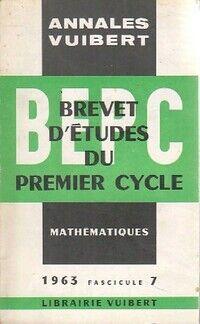 Annales du B.E.P.C 1963 : Mathématiques - XXX - Livre