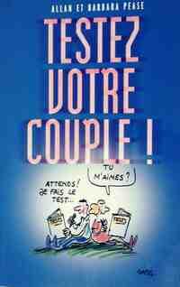 Testez votre couple ! - Allan Pease - Livre