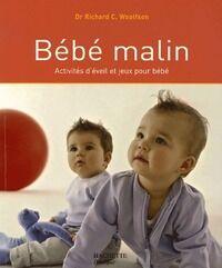 Bébé malin - Dr Richard C. Woolfson - Livre