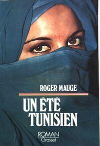 Un été tunisien - Roger Mauge - Livre