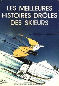 Les meilleures histoires drôles des skieurs - Noctuel - Livre