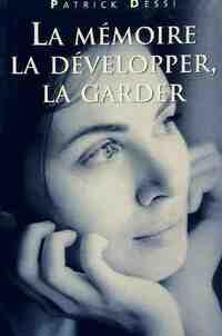 La mémoire, la développer, la garder - P. Dessi - Livre