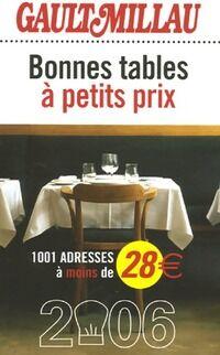 Bonnes tables à petits prix 2006 - Collectif - Livre