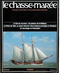 Chasse-marée n°28 : Les bateaux de la Baltique / Le pilot de 1969 / Deux bateaux portugais en Bretagne / Un sauvetage en hélicoptère - Inconnu - Livre