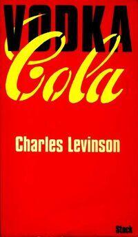 Vodka-cola - Charles Levinson - Livre