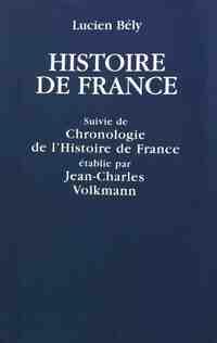 Histoire de France suivie de Chronologie de l'Histoire de France - Lucien Bély - Livre