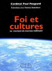 Foi et cultures - Paul Poupard - Livre