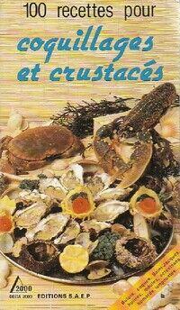 100 recettes pour coquillages et crustacés - Claude Wenzler - Livre