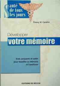 Développer votre mémoire - Thierry M. Carabin - Livre