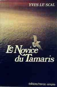 Le novice du Tamaris - Yves Le Scal - Livre