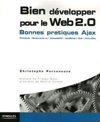 Bien développer pour le Web 2.0 - Christophe Porteneuve - Livre