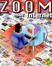 Zoom sur Internet - Collectif - Livre