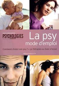 La psy. Mode d'emploi - Collectif - Livre
