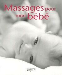 Massages pour mon bébé - Sylviane Deymié - Livre