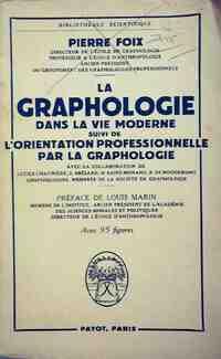 La graphologie dans la vie moderne - Pierre Foix - Livre