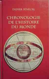 Chronologie de l'histoire du monde - Didier Sénécal - Livre