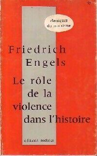 Le rôle de la violence dans l'histoire - Friedrich Engels - Livre
